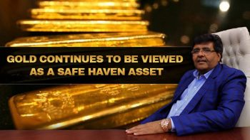 Gold Continues To Be Viewed As A Safe Haven Asset