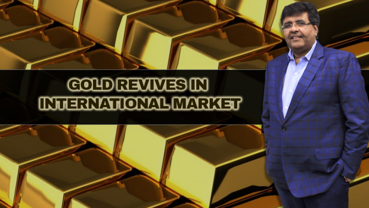 Gold Revives in International Market